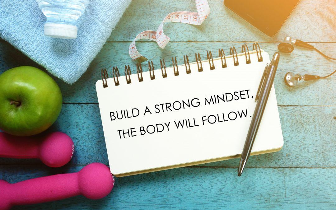 Creating a Mindset for Health